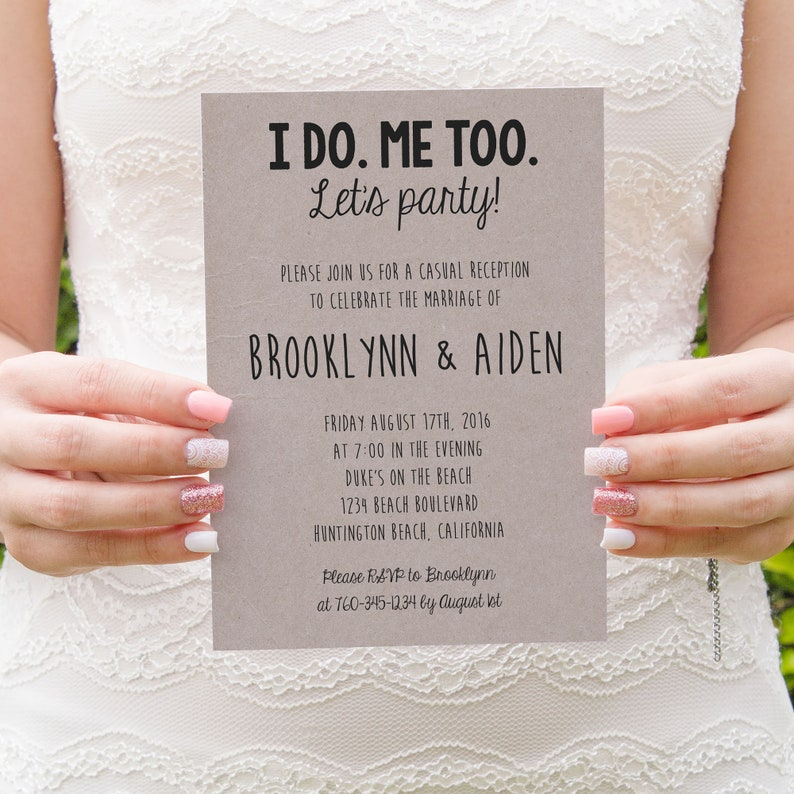 I do Me Too Lets Party Party BBQ PRINTED Elopement Reception Invitations Rustic Kraft MB071 Reception Only We Did Funny