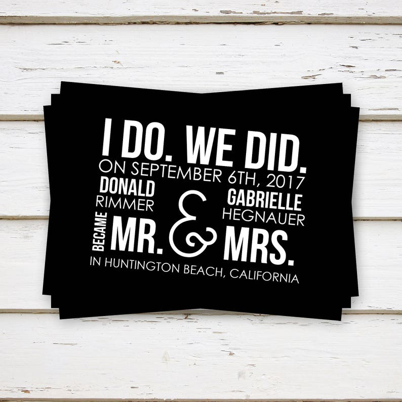 PRINTED Marriage Announcement Cards MB057 We Eloped Funny Simple We Did Casual Elopement Announcement Black and White I Do Me Too