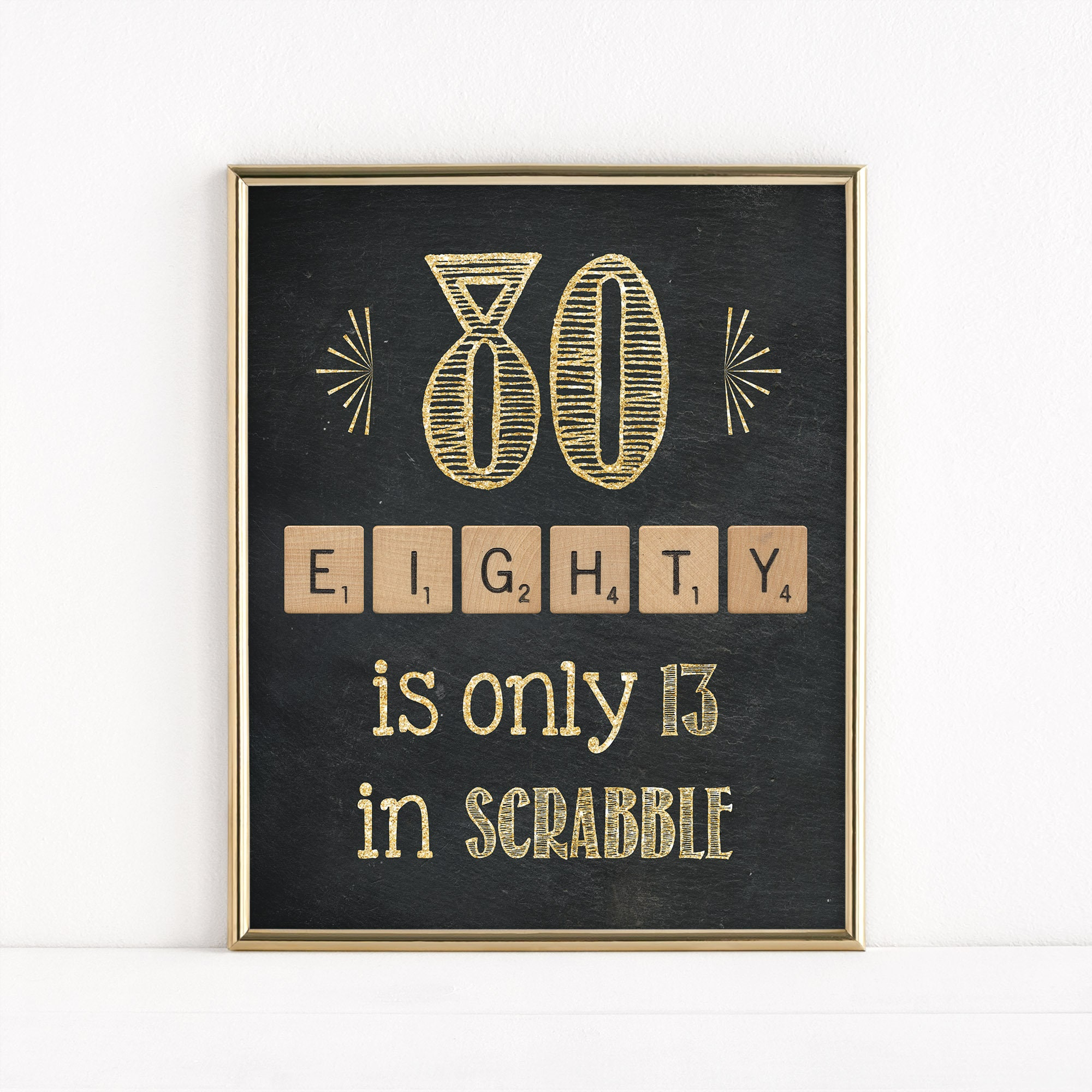 printable 80th birthday party sign 80 only 13 in scrabble scrabble