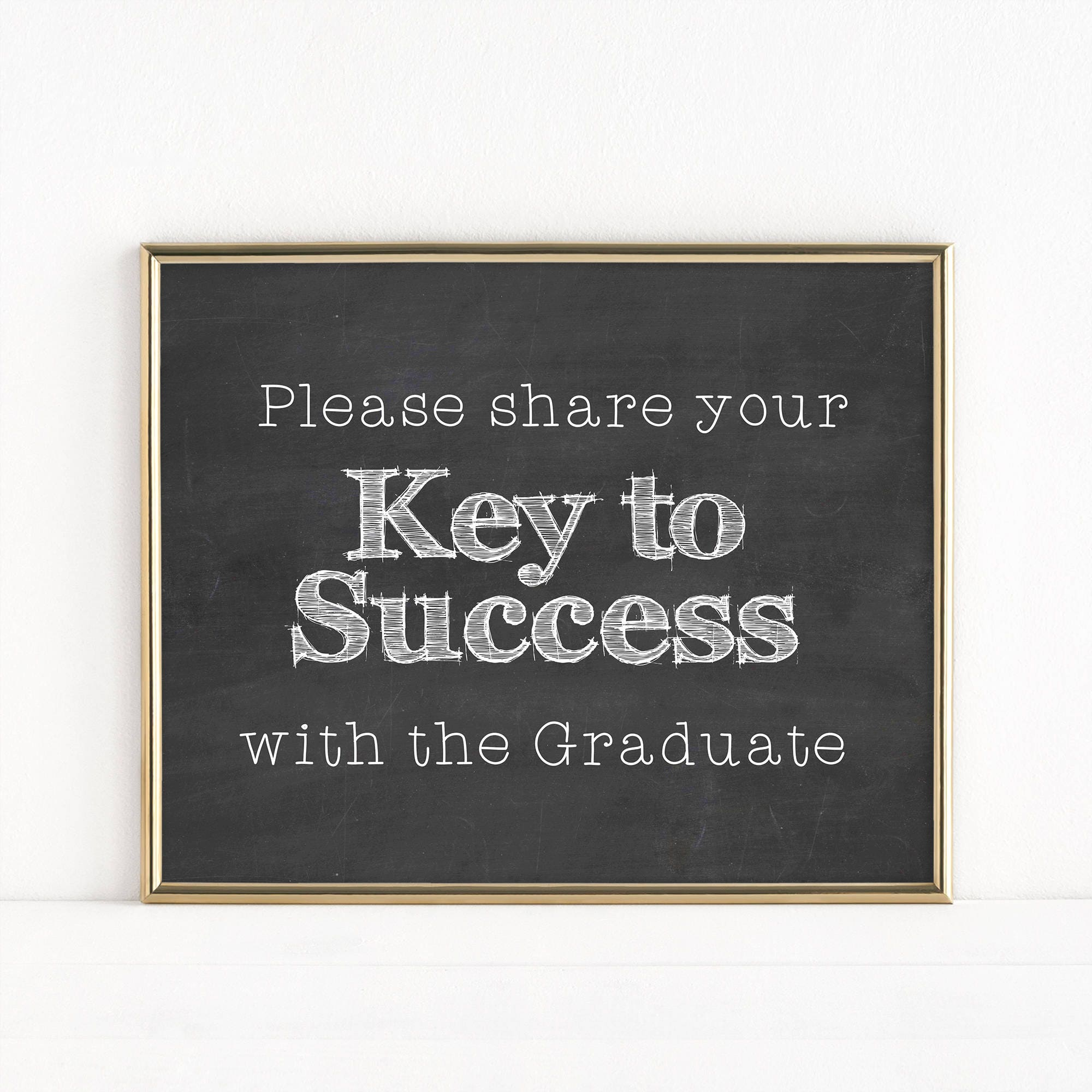 printable key to success graduation party sign share your key to success with the graduate graduation party 2018 digital chalk mb166