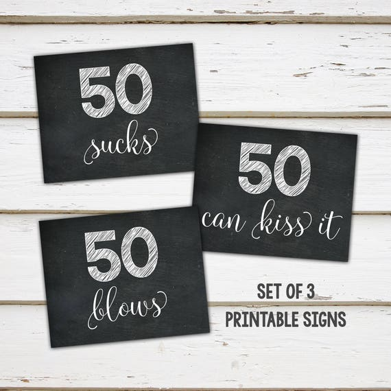 picture regarding Printable 50th Birthday Signs identify Printable 50th Birthday Occasion Decor Indicators, 50 Sucks, 50