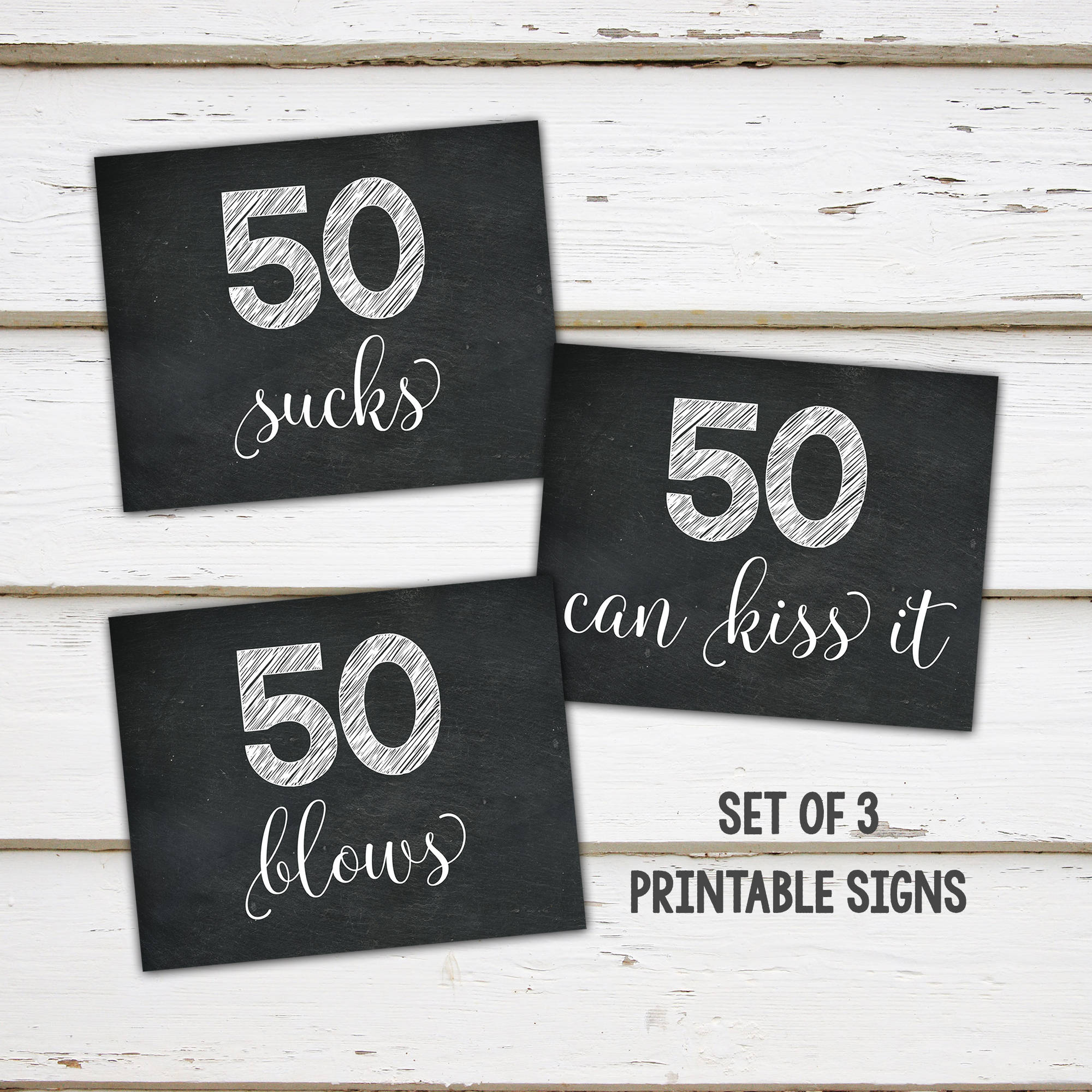 photograph relating to 50th Birthday Signs Printable identified as Printable 50th Birthday Get together Decor Signs and symptoms, 50 Sucks, 50 Blows, 50 Can Kiss It, Sweet Bar, Fast, Chalkboard Signs or symptoms, Humorous, Above Hill, MB284