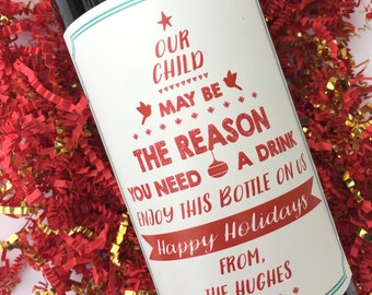 Christmas Teacher Gift Wine Label Our Child Might Be the Reason You Drink Teacher Thank You Gift Teacher Wine Label Daycare Provider Gifts