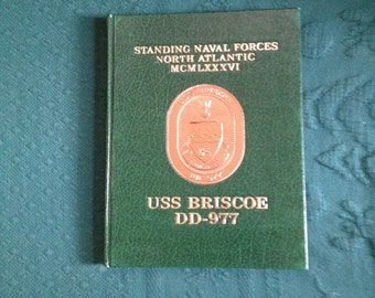 USS Briscoe DD-977 Cruise Book Standing Naval Forces North Atlantic 1986 Navy Destroyer