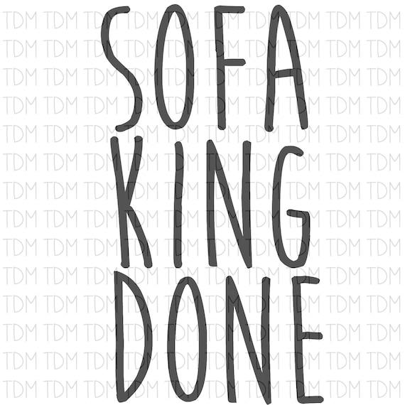 Sofa König Getan Lustige Art Sublimation Wasserrutsche Svg Etsy