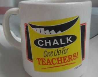 Vintage 1993 Chalk One Up For Teachers Mug