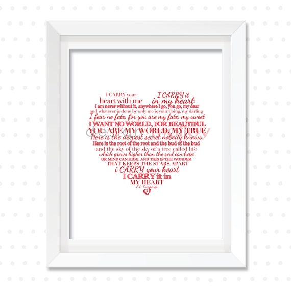 I Carry Your Heart Ee Cummings Poem Ee Cummings Print Paper Anniversary Gift For Her Valentines Day Gift Romantic Love Poem Typography