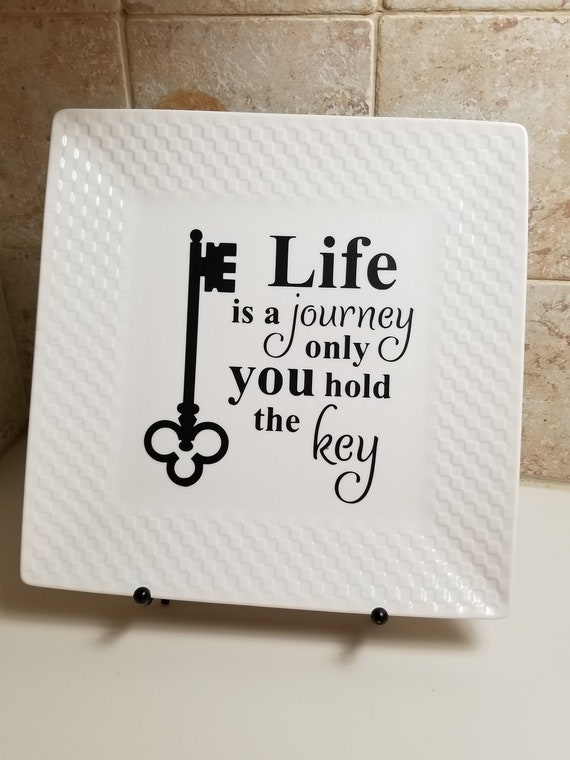 Life is a Journey - Make a life you love - Key to Happiness - The Key to Life - Gift for a Graduate - Be All You Can Be in Life - Success
