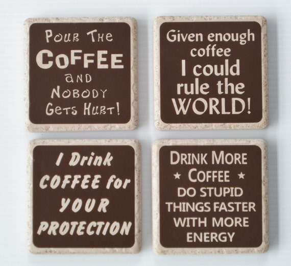 COFFEE COASTER SET of 4 Designs - Ceramic Coaster - Coworker Gift - Beverage Coaster - Coffee Humor - Coffee Lover - Coaster Set