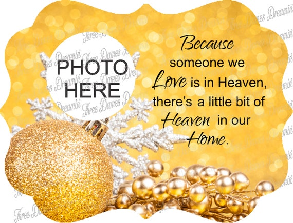 Because Someone We Love is in Heaven Memorial Christmas Ornament Digital Download