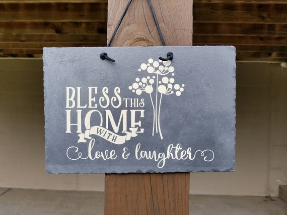 BLESS OUR HOME Slate Sign - Love and Laughter - Hanging Sign - Home slate sign - Housewarming Gift -  House Blessing - Wedding Gift