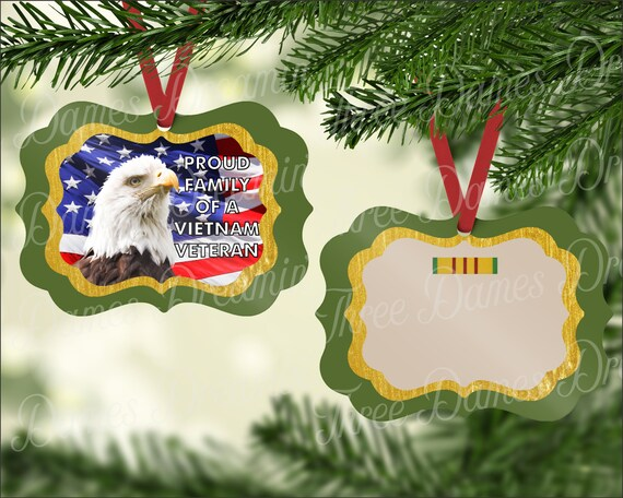 PROUD FAMILY of a Vietnam Veteran Digital Design - Eagle Flag and Olive Drab - Two Sided Ornament Download - Custom Ornament