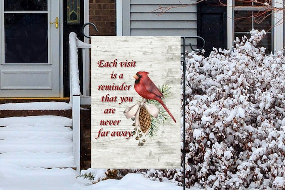 Cardinal Visitor Remembering a Loved One Double Sided or Single Sided Garden Flag 2x18  High Quality Flag