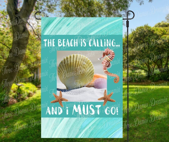 The Beach Is Calling Garden Flag Digital Download - Beach Lover Sublimation Template