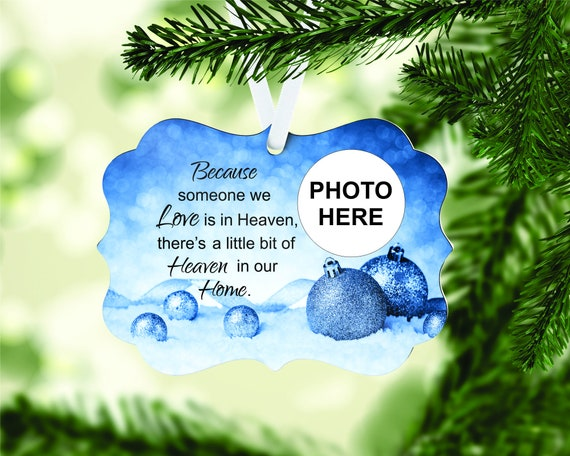 Memorial Christmas Ornament - Because Someone We Love - Loss of Loved One - Christmas Ornament - Loss of Loved One - Remembrance