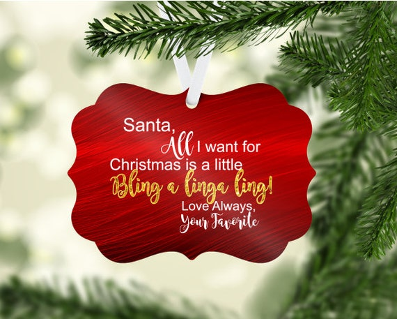 All I Want is Some Bling a Linga Ling Ornament Digital Download Two-Sided Ornament Downloadable File