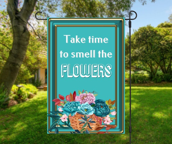Take Time to Smell the Flowers and Spring Is Coming Turquoise Flower Garden Flag Two-Digital Downloads - Sublimation Template