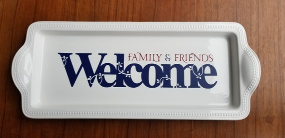 Welcome Family and Friends Decorative Plate, Guestroom decor, Decorative Tray, Red white and blue, Housewarming Gift, Entryway decor