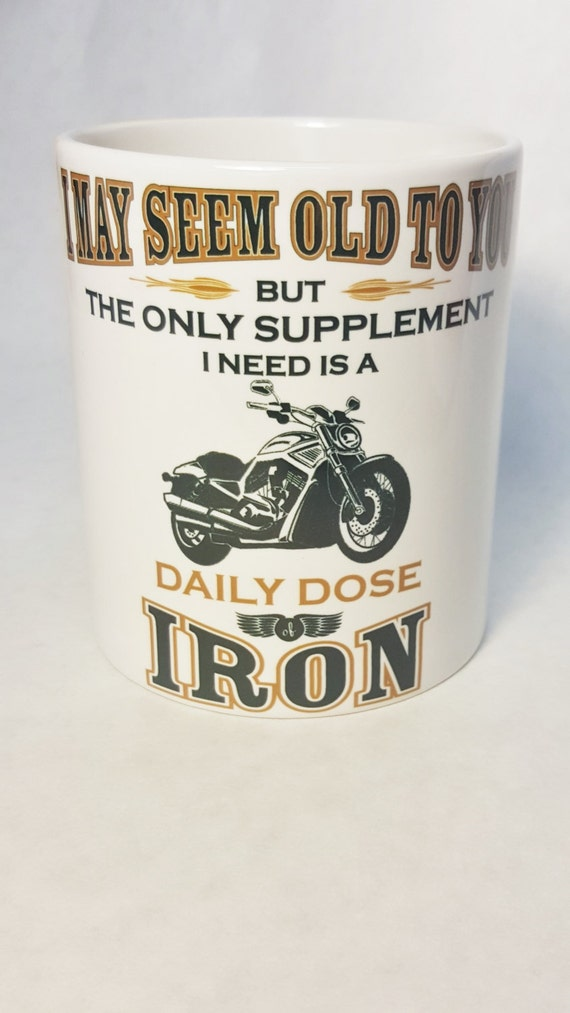 BIKER MUG - Motorcycle Mug - Iron Horse - Motorcyclist Gift - Older Biker Mug - Old Biker - Biker Humor - Motorcycle Humor - Biker Drinkware