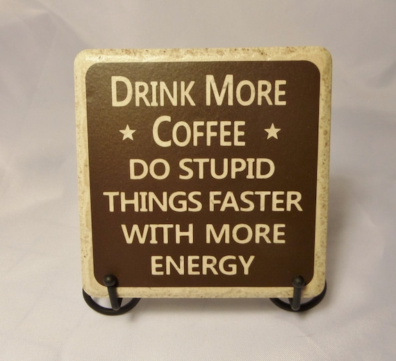 DRINK More COFFEE COASTER - Ceramic Coaster - Coffee Lover Coaster - Coffee - Coworker Gift - Coffee Break