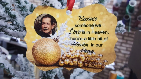 Memorial Christmas Ornament - Because Someone We Love - Custom Ornament - Memorial Gift - Memorial Ornament - Loss of Loved One