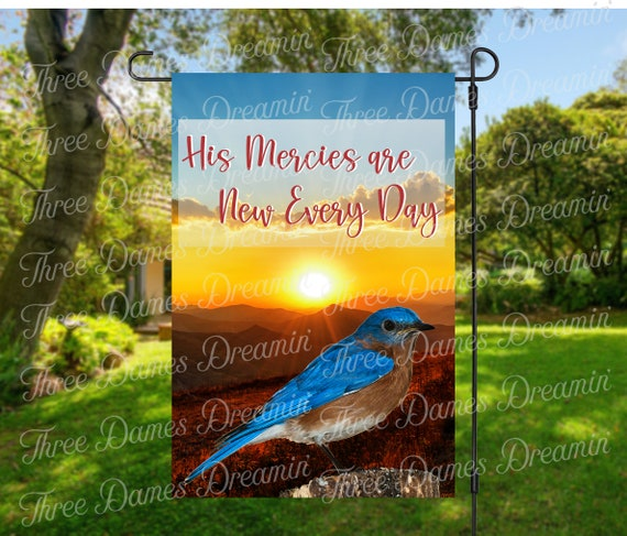 His Mercies are New Bluebird Garden Flag Digital Download - Sublimation Template