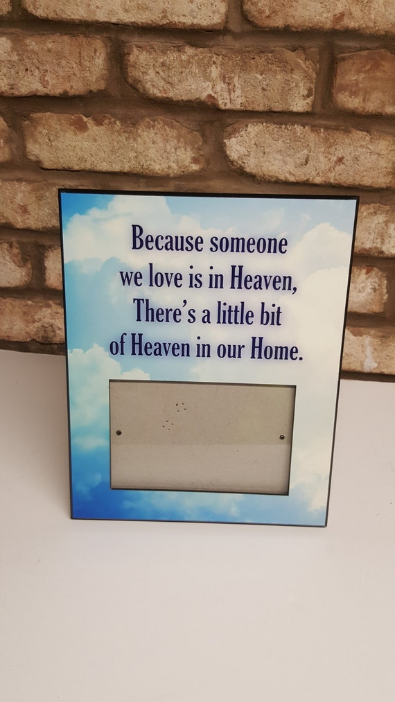 Because Someone We Love - MEMORIAL FRAME - Sympathy Frame - Bereavement Frame - Loss of Loved One - Memorial Gift - In Memory Of Loved One