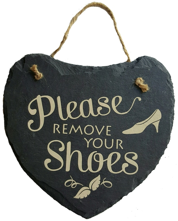 Please Remove Your Shoes Hanging Slate Sign - Bare Feet Only - Take Off Your Shoes - Slate Sign - No Shoes Beyond This Point - Heart Sign