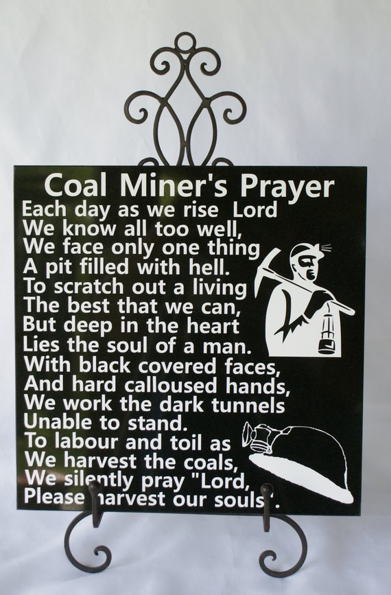 COAL MINER'S PRAYER - Miner - Hillbilly Proud - High Coal - Coal Mine - Coal Miner Retirement - Coal Miner Memorial - Tribute