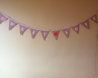 Sweet Love burlap banner with lace accents/ dessert table banner/ cake table banner/wedding banner/bridal shower banner