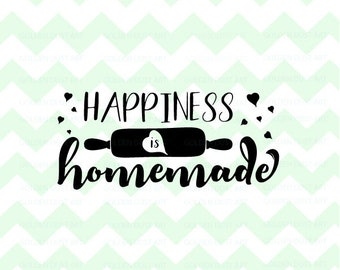 happiness is homemade svg cut file happiness svg homemade svg sign cut file farmhouse svg png svg dxf eps