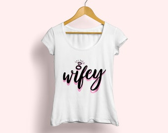 Wifey T-shirt, Gift for Bride, Bridal gift, T-shirt for Bride, Bridal T-shirt, Wifey white tee, Wifey printed tee, Bachelorette T-shirt