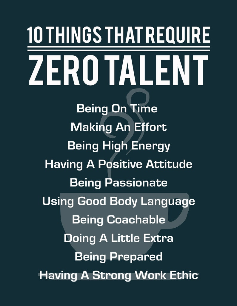 photo relating to 10 Things That Require Zero Talent Printable referred to as 10 Aspects That Need Zero Ability, Inspirational Print, Motivational Poster, Typography Artwork, Office environment Wall Decor, Achievement Ideas, Espresso Cup