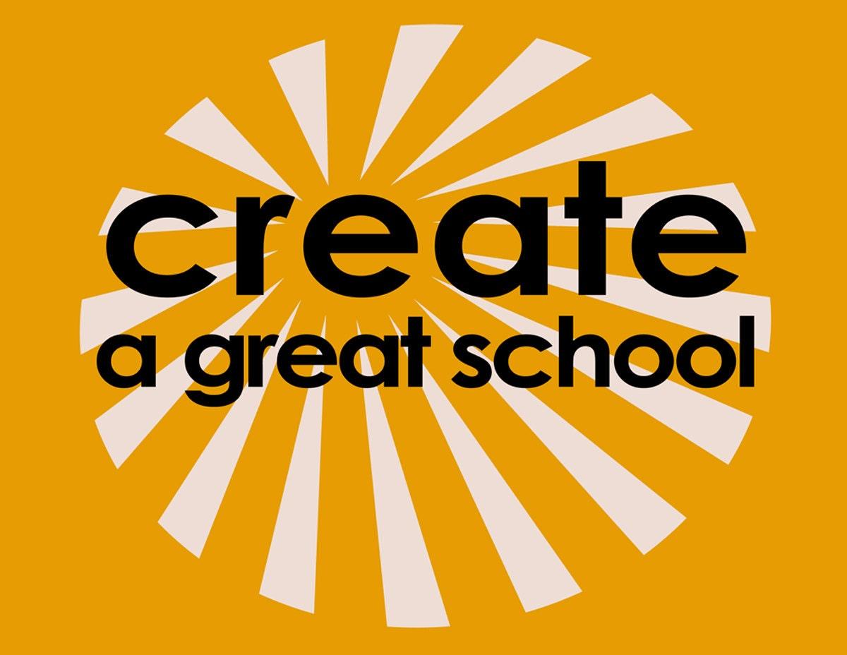 Create A Great School Inspirational Print Motivational | Etsy