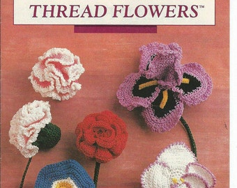 Thread Flowers by Debora Gardner Instructional for Crochet Flowers Annie's Attic Pub 1990