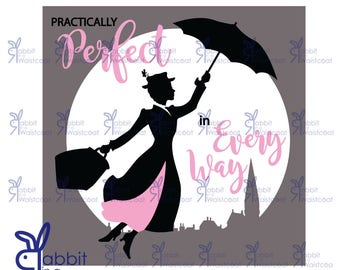 Practically Perfect in Every Way silhouette SVG, EPS, PDF file