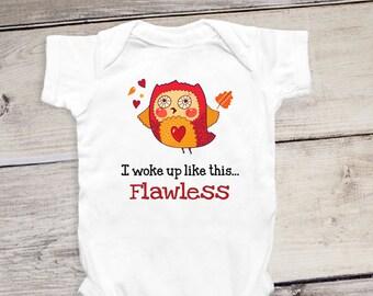 I Woke Up Like This Flawless - Gift for Baby Girl, Gift for Baby Boy, Baby Shower Gift, Cute Owl Onesie®, Newborn Onesie®