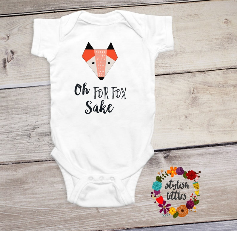 82c741369 Cute Funny Baby Onesies® Oh For Fox Sake bodysuit perfect for | Etsy