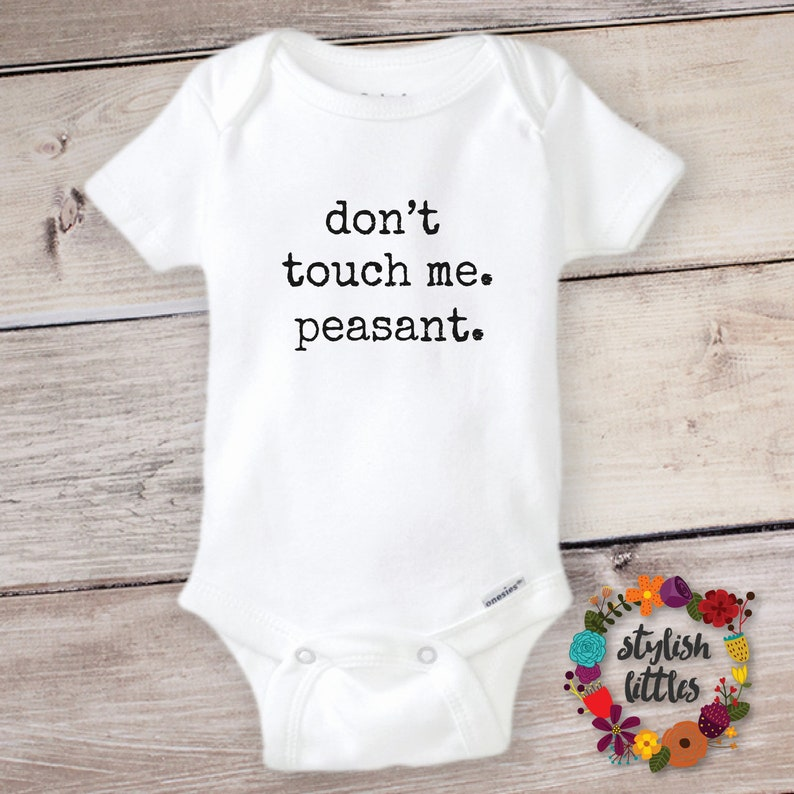 638179fd4 Funny Baby Onesie ® Don't Touch Me Peasant Onesie | Etsy