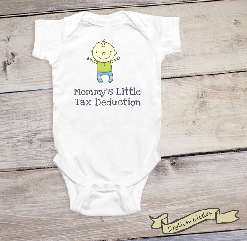 96fb2d613 Mommy s Little Tax Deduction Funny Baby Boy Onesie®