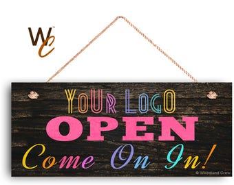 """OPEN Come On In Sign, Place Your Logo on Sign, Personalized 6""""x14"""" Sign, Promote Pop Up Boutique, Dark Rustic Wood Style, By Woodland Crew"""