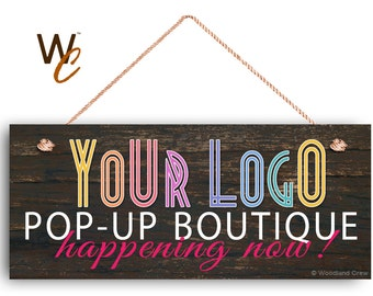 """Pop Up Boutique Sign, Place Your Logo on Sign, Personalized 6""""x14"""" Sign, Promote Business or Boutique, Rustic Wood Style 6,"""