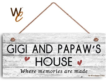 """GIGI and PAPAW'S House Sign, Where Memories Are Made, Distressed Style, Gift For Grandparents, Indoor Outdoor 6"""" x 14"""" Sign,"""