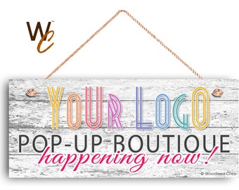 """Pop Up Boutique Sign, Place Your Logo on Sign, Personalized 6""""x14"""" Sign, Promote Business or Boutique, Rustic Wood Style 7,"""
