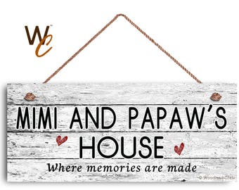 """MIMI and PAPAW'S House Sign, Where Memories Are Made, Distressed Style, Gift For Grandparents, Indoor Outdoor 6"""" x 14"""" Sign,"""