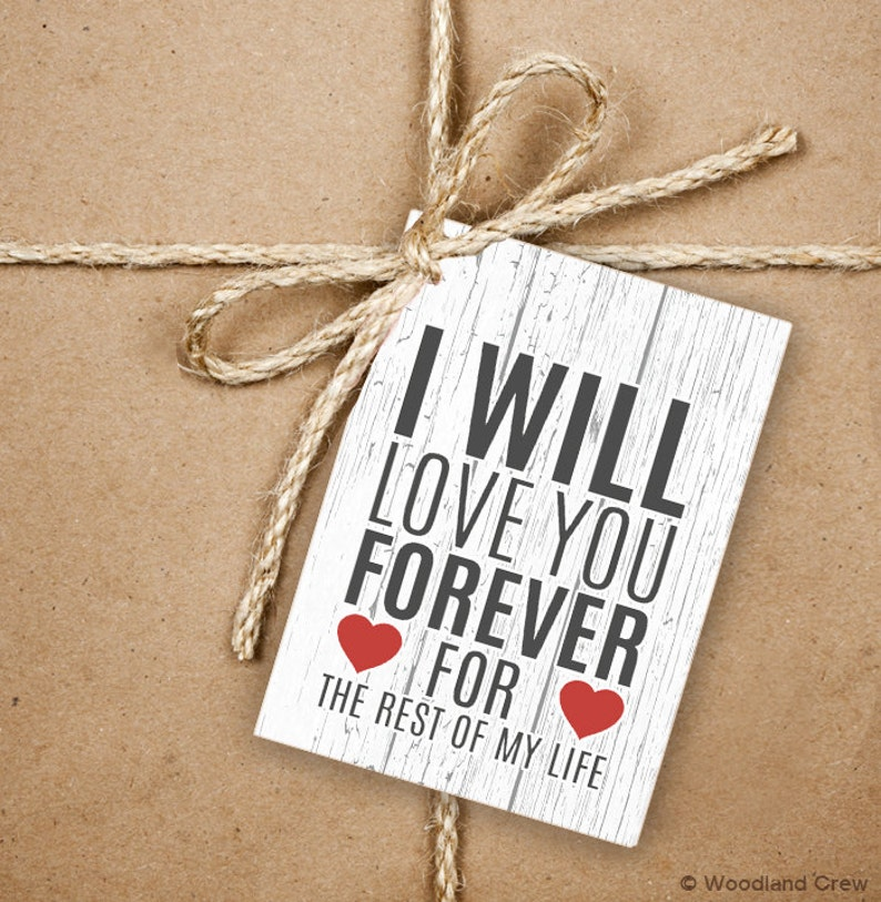 Love Greeting Love Message With Hearts Product Tag With Jute Twine 9 Valentine/'s 2.5 x 3.5 Hang Tag I Will Love You Forever Gift Tags