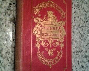 Annee 1884 Histoires et Lecons de Choses, Illustree, Hachette Paris 1884