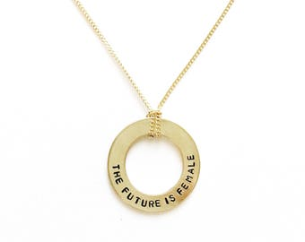 The Future Is Female Handstamped Washer Necklace // Feminist Jewelry + She Persisted + Women's Rights + Gift For Her + Nasty Woman + Resist