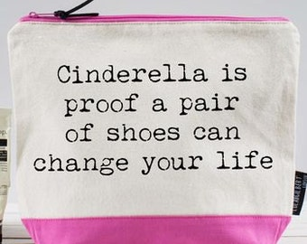 Cinderella is Proof a Pair of Shoes Can Change Your life! Washbag 7d119d1f82968