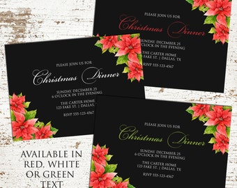 Classy Poinsettia Christmas Invitation - Red, Green or White Text